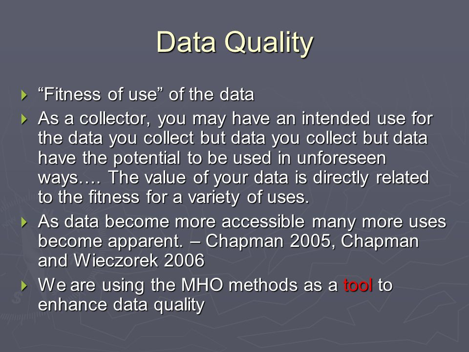 Data Quality Fitness of use of the data