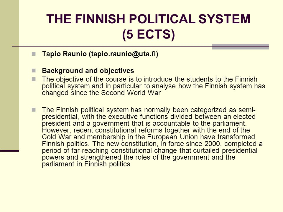 THE FINNISH POLITICAL SYSTEM (5 ECTS)