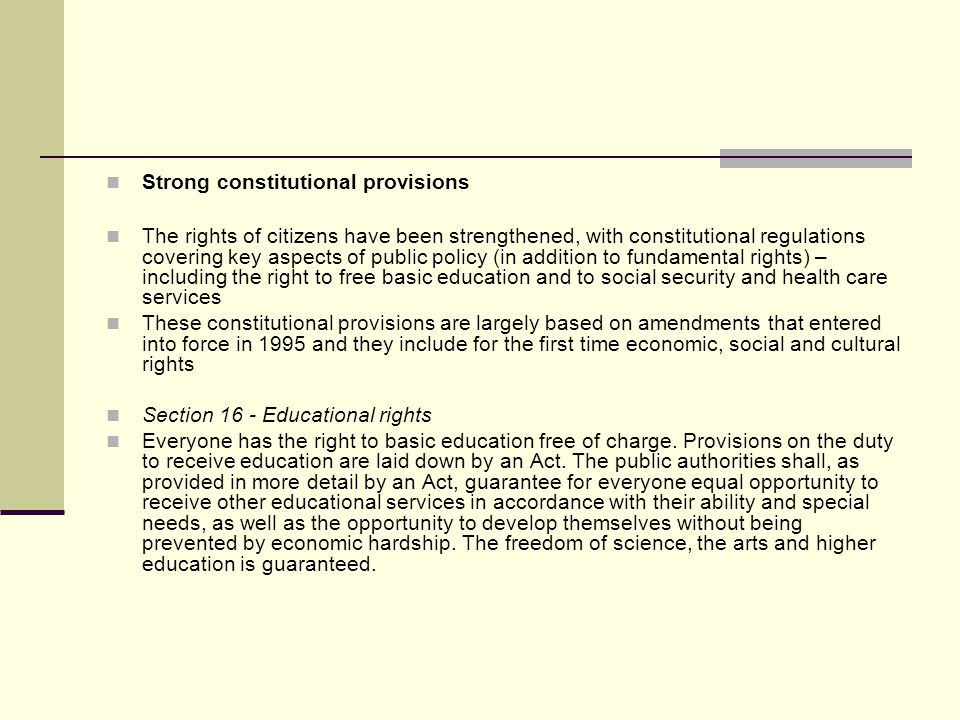 Strong constitutional provisions