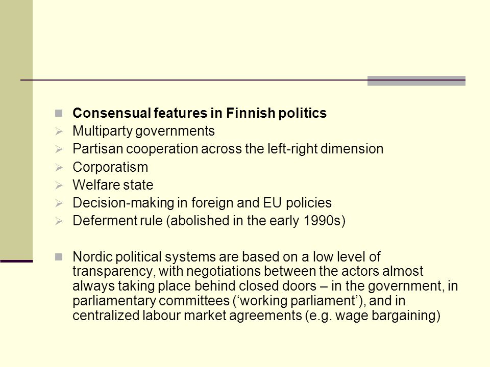 Consensual features in Finnish politics