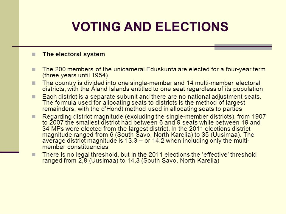 VOTING AND ELECTIONS The electoral system