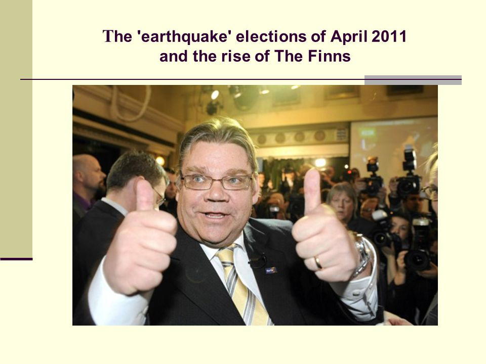 The earthquake elections of April 2011 and the rise of The Finns