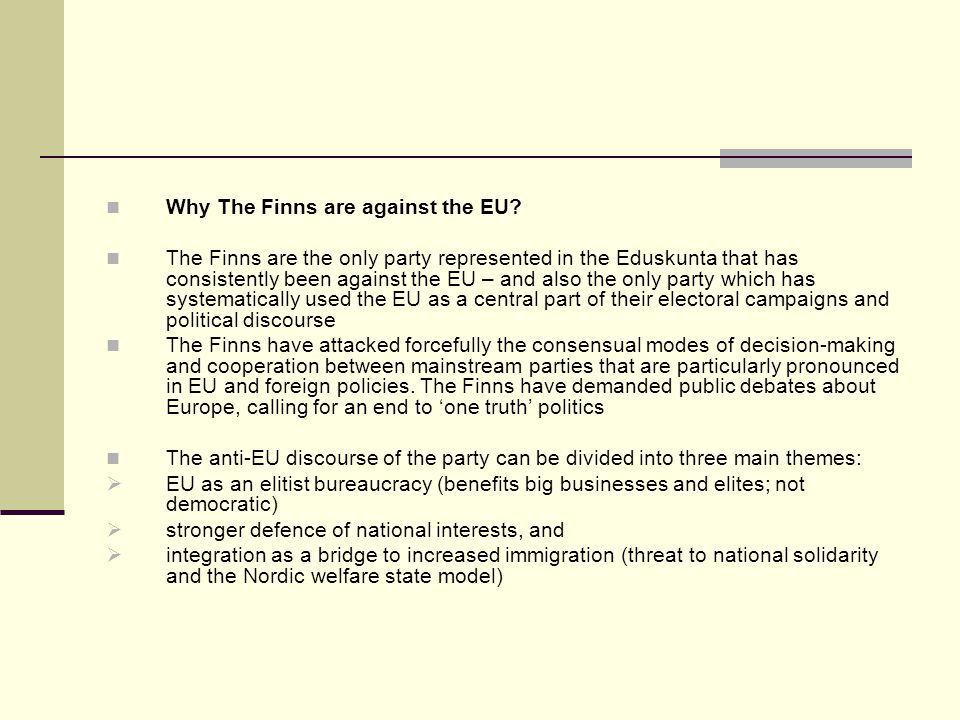 Why The Finns are against the EU