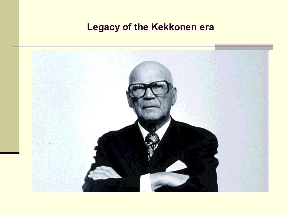 Legacy of the Kekkonen era