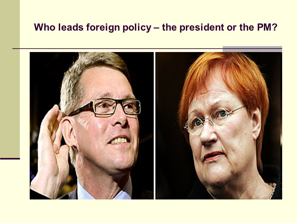 Who leads foreign policy – the president or the PM