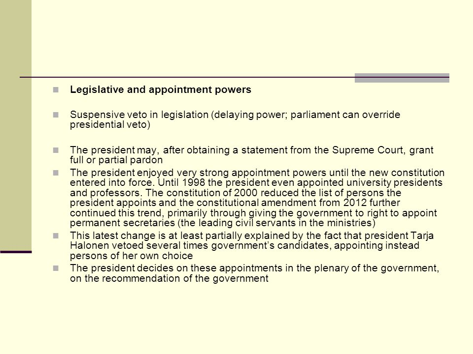 Legislative and appointment powers