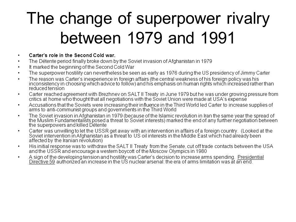 The change of superpower rivalry between 1979 and 1991