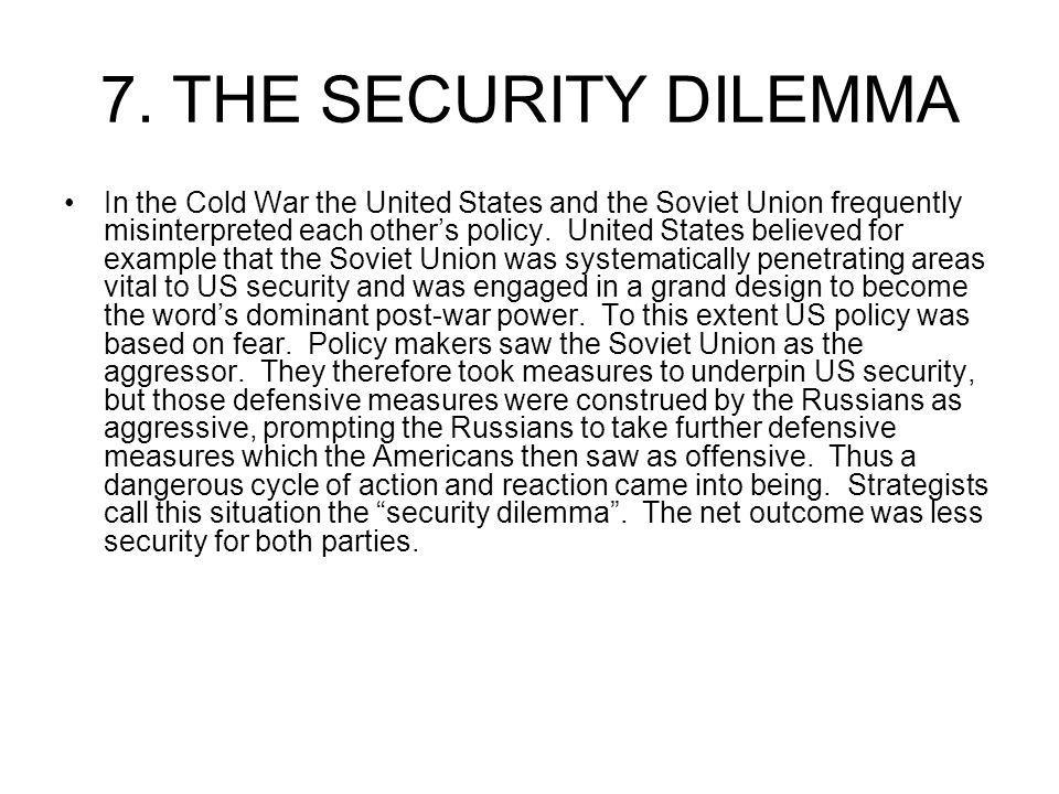 7. THE SECURITY DILEMMA