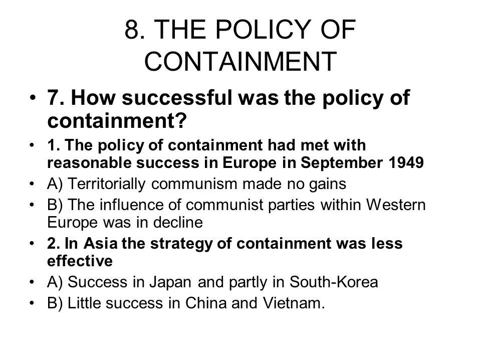 8. THE POLICY OF CONTAINMENT