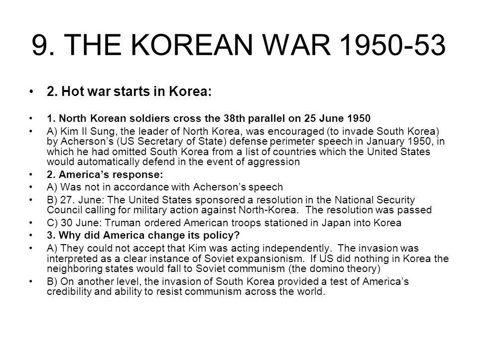 9. THE KOREAN WAR 1950-53 2. Hot war starts in Korea: