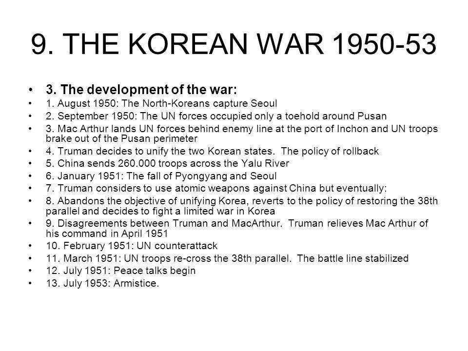 9. THE KOREAN WAR 1950-53 3. The development of the war: