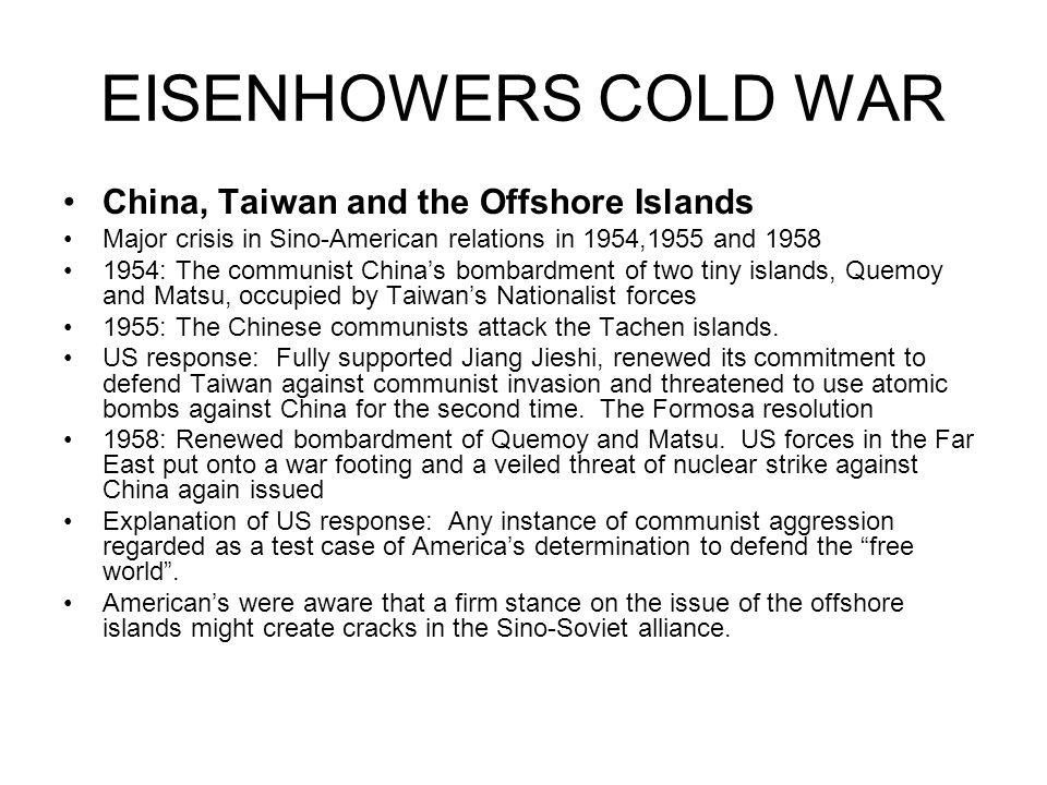 EISENHOWERS COLD WAR China, Taiwan and the Offshore Islands