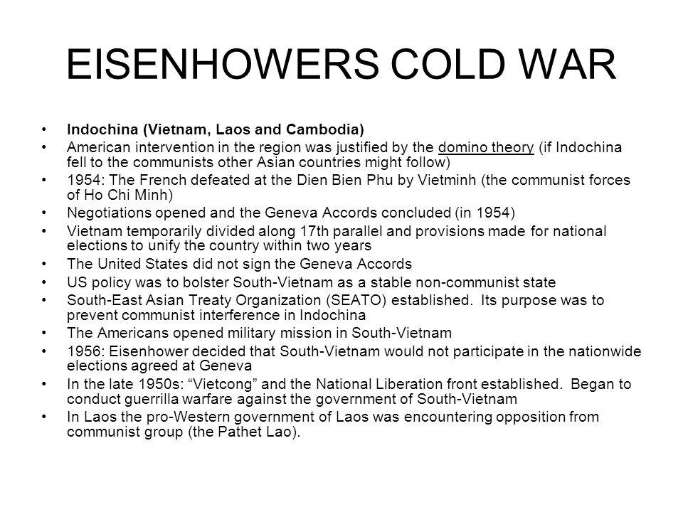 EISENHOWERS COLD WAR Indochina (Vietnam, Laos and Cambodia)