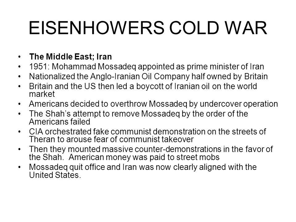 EISENHOWERS COLD WAR The Middle East; Iran