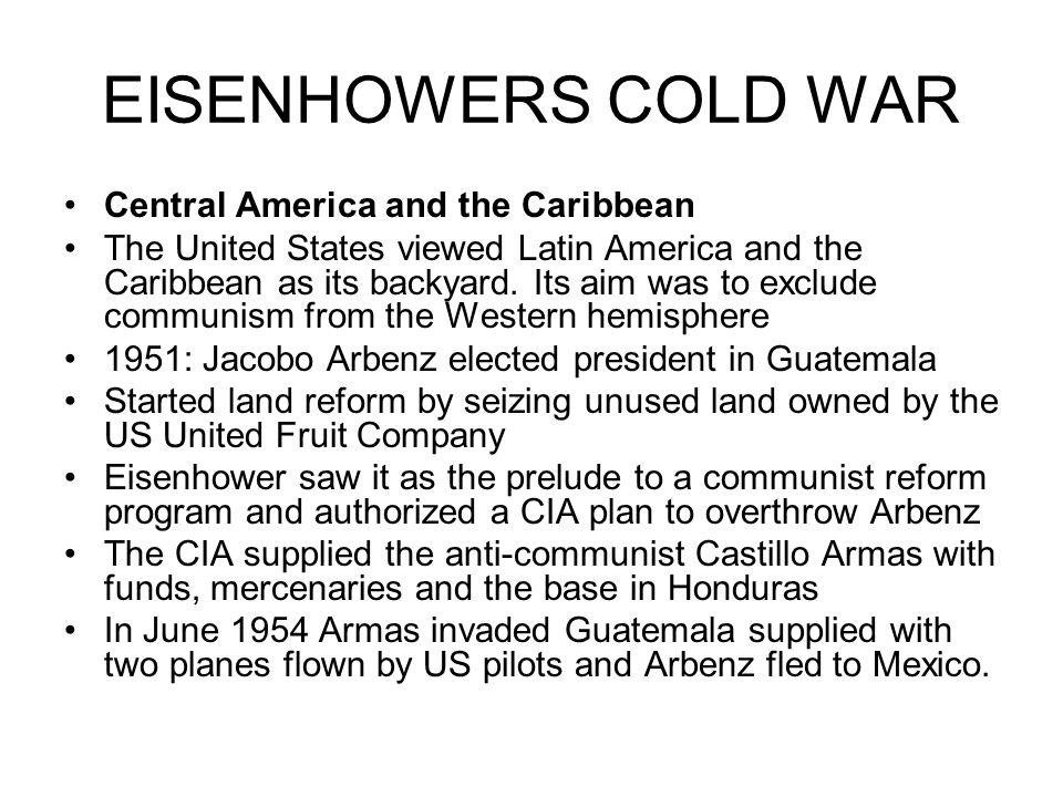 EISENHOWERS COLD WAR Central America and the Caribbean