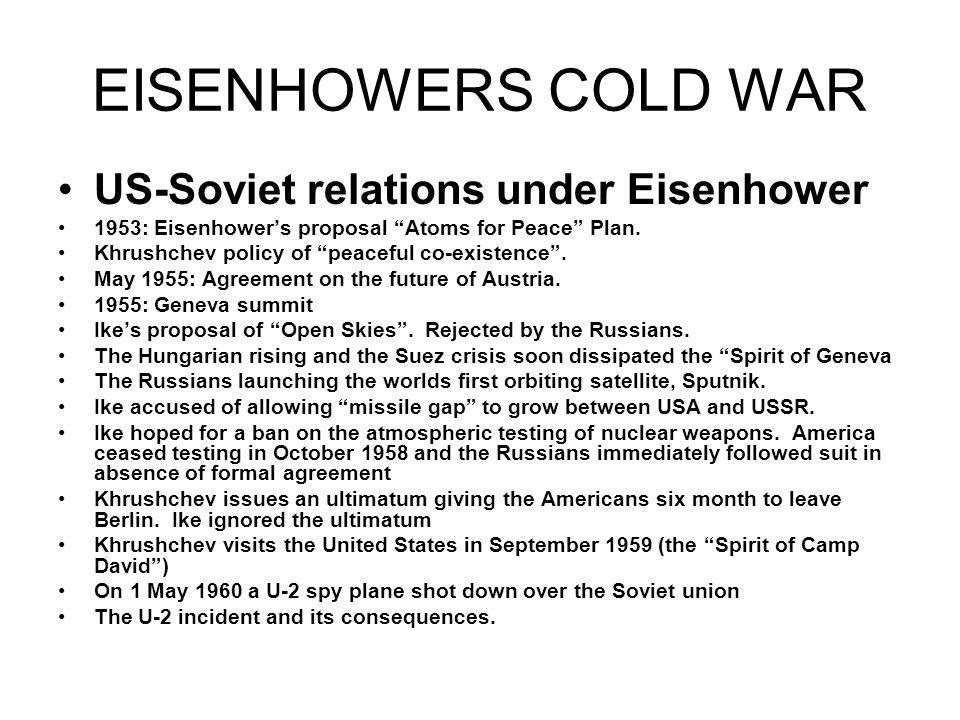 EISENHOWERS COLD WAR US-Soviet relations under Eisenhower