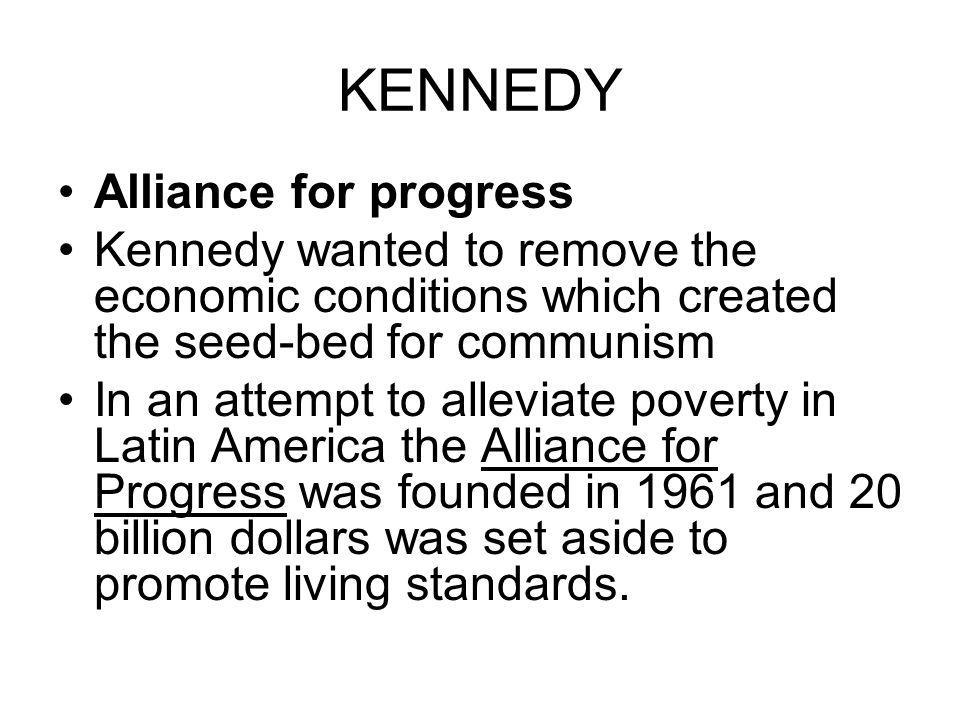KENNEDY Alliance for progress