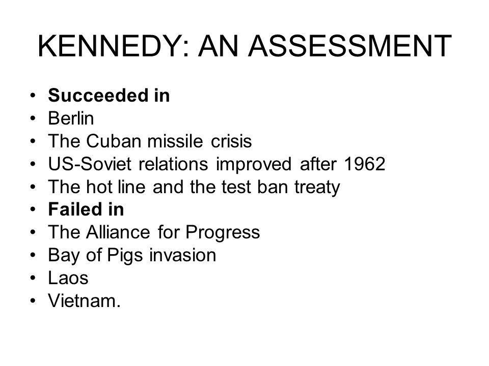 KENNEDY: AN ASSESSMENT