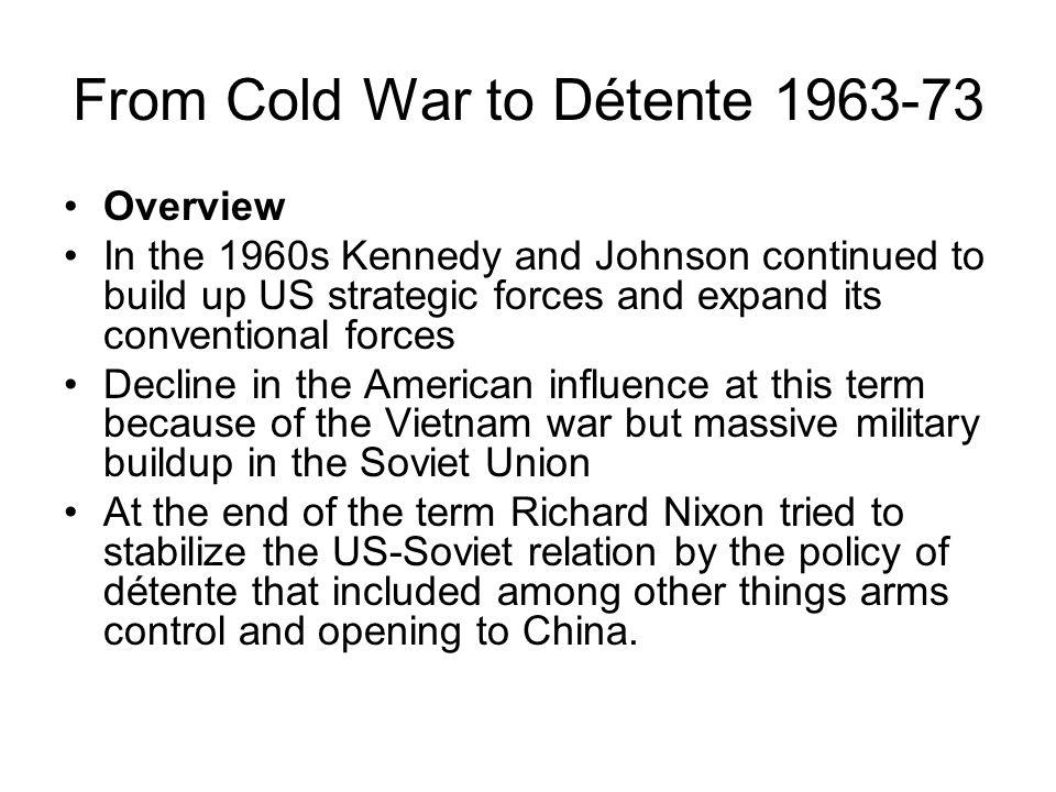 From Cold War to Détente 1963-73