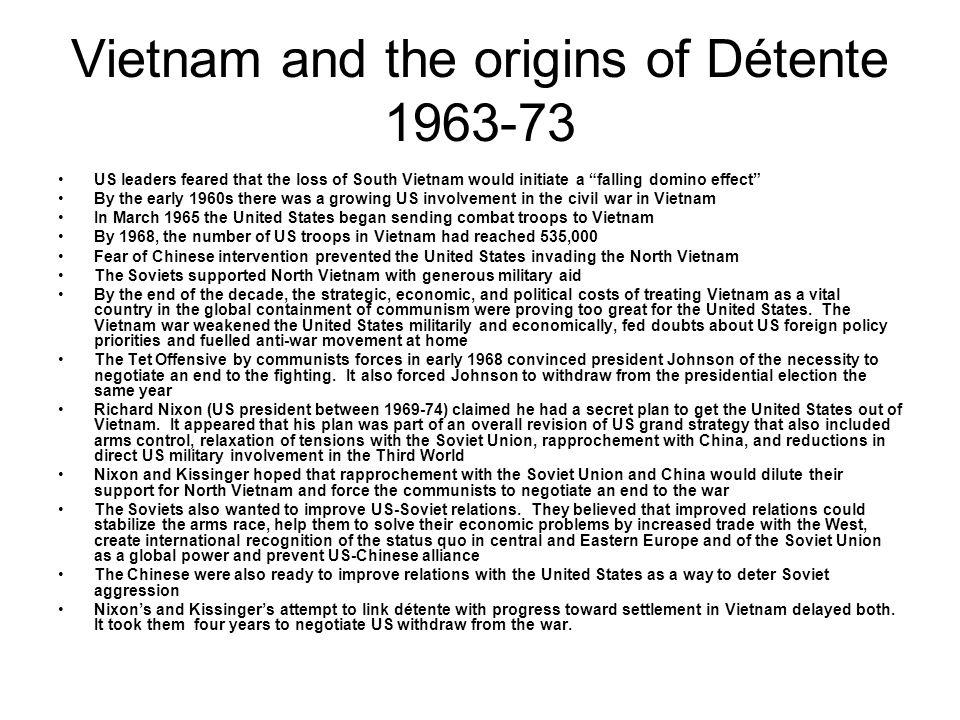 Vietnam and the origins of Détente 1963-73
