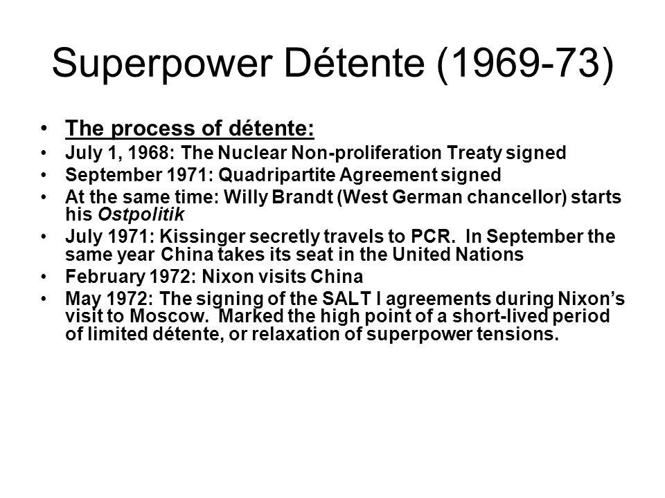 Superpower Détente (1969-73)