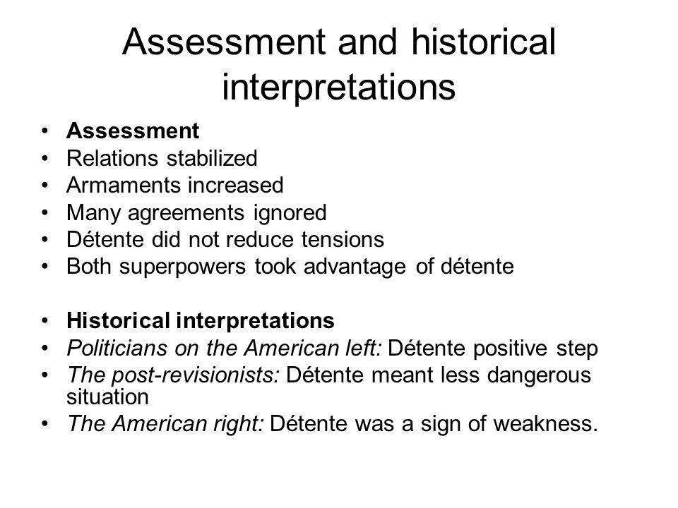 Assessment and historical interpretations