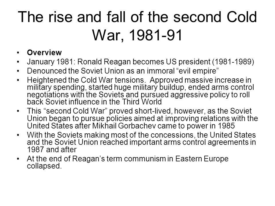 The rise and fall of the second Cold War, 1981-91