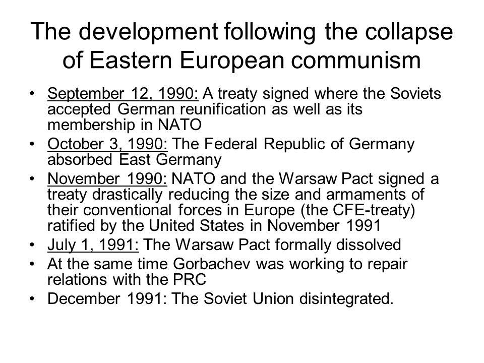 The development following the collapse of Eastern European communism