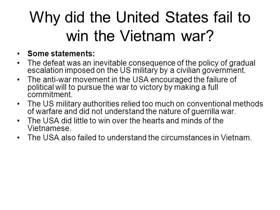Why did the United States fail to win the Vietnam war