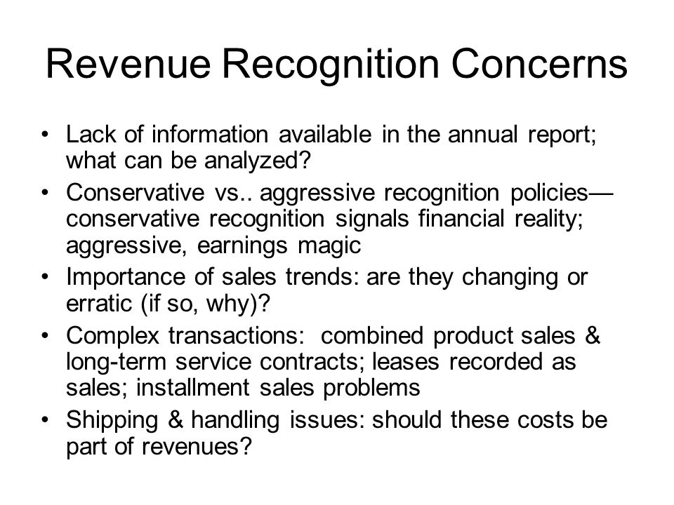Revenue Recognition Concerns
