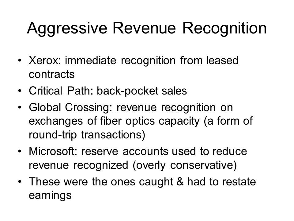 Aggressive Revenue Recognition