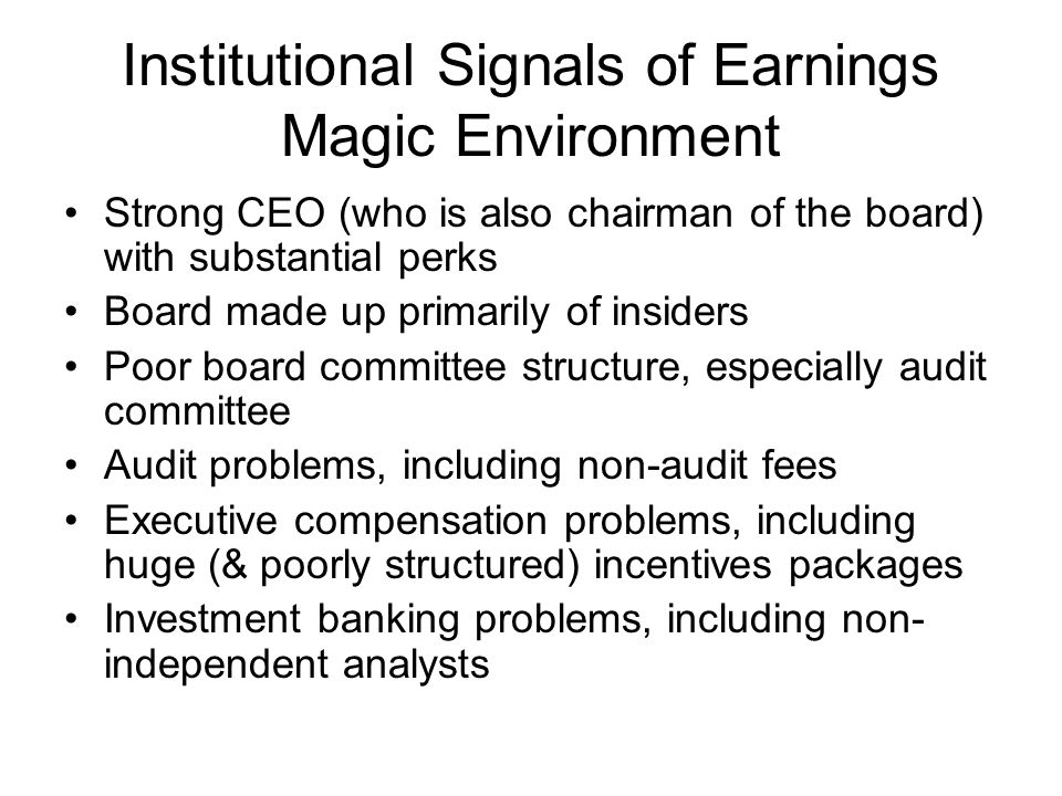 Institutional Signals of Earnings Magic Environment