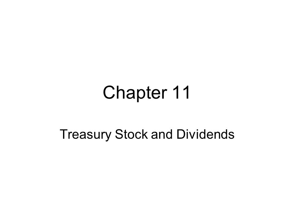 Treasury Stock and Dividends