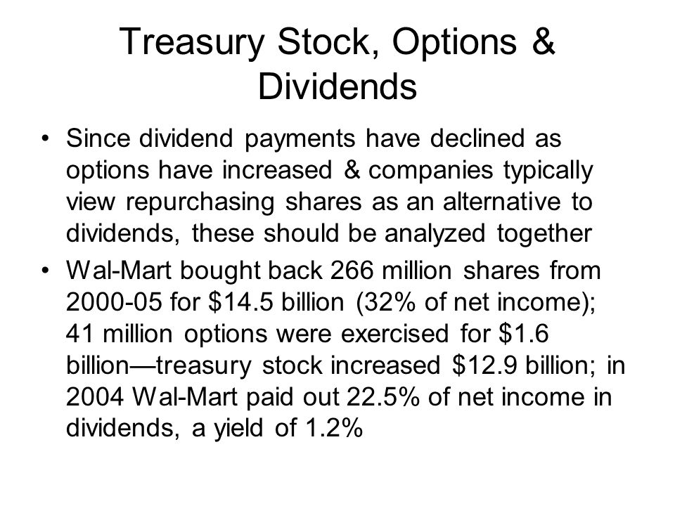 Treasury Stock, Options & Dividends