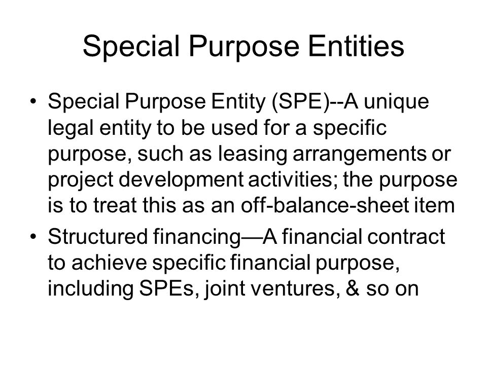 Special Purpose Entities