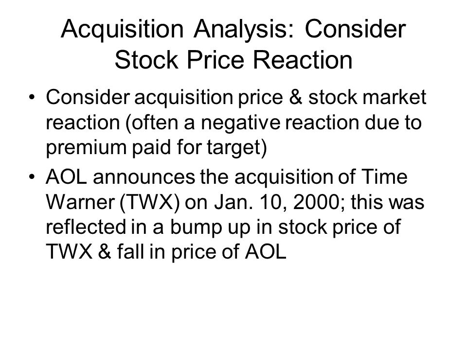 Acquisition Analysis: Consider Stock Price Reaction