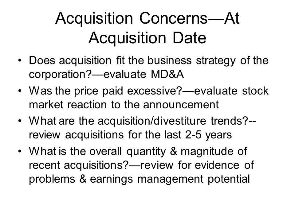 Acquisition Concerns—At Acquisition Date