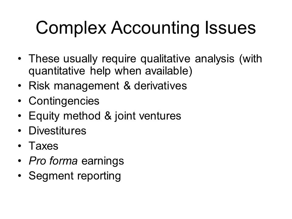 Complex Accounting Issues