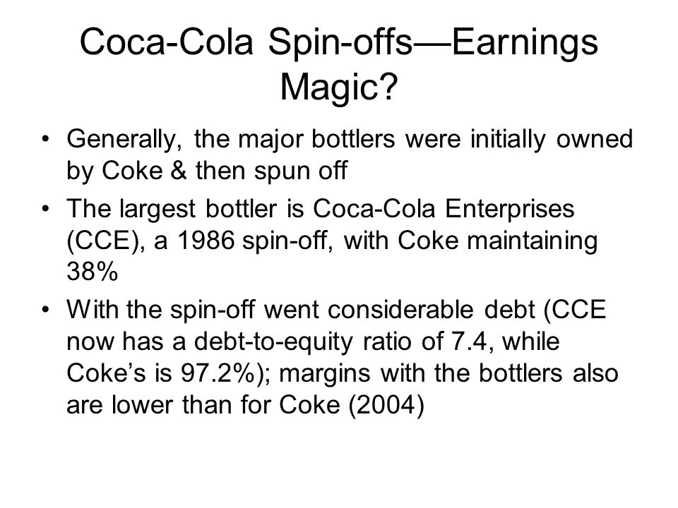 Coca-Cola Spin-offs—Earnings Magic