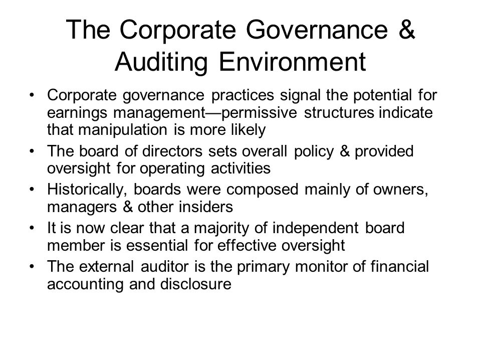 The Corporate Governance & Auditing Environment
