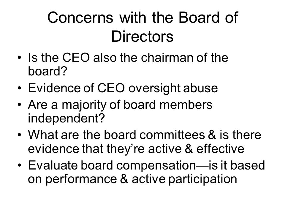 Concerns with the Board of Directors