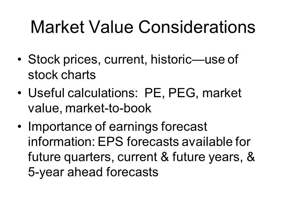 Market Value Considerations