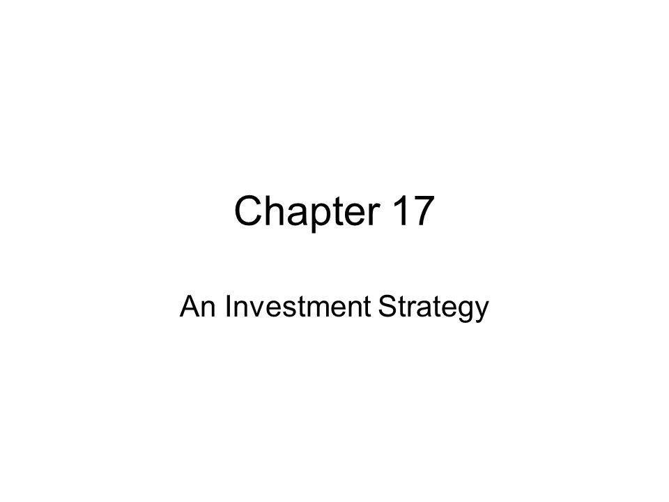 An Investment Strategy