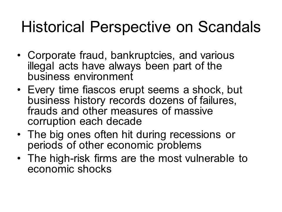 Historical Perspective on Scandals
