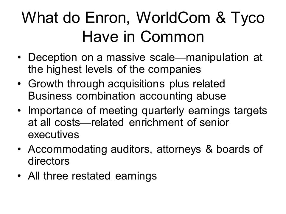 What do Enron, WorldCom & Tyco Have in Common