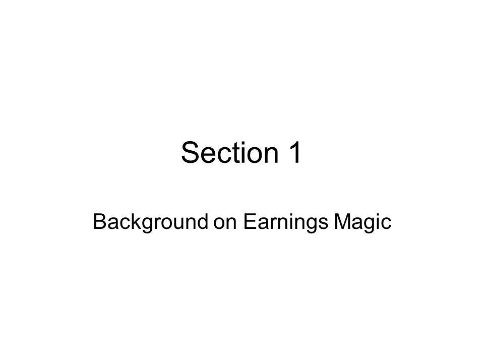 Background on Earnings Magic