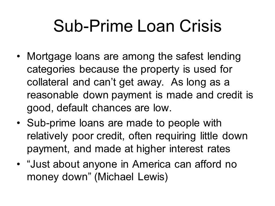 Sub-Prime Loan Crisis