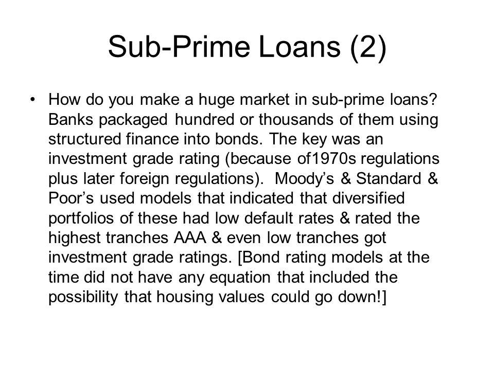 Sub-Prime Loans (2)