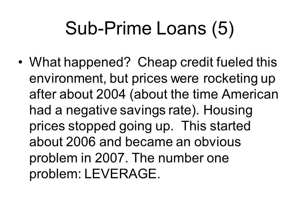 Sub-Prime Loans (5)