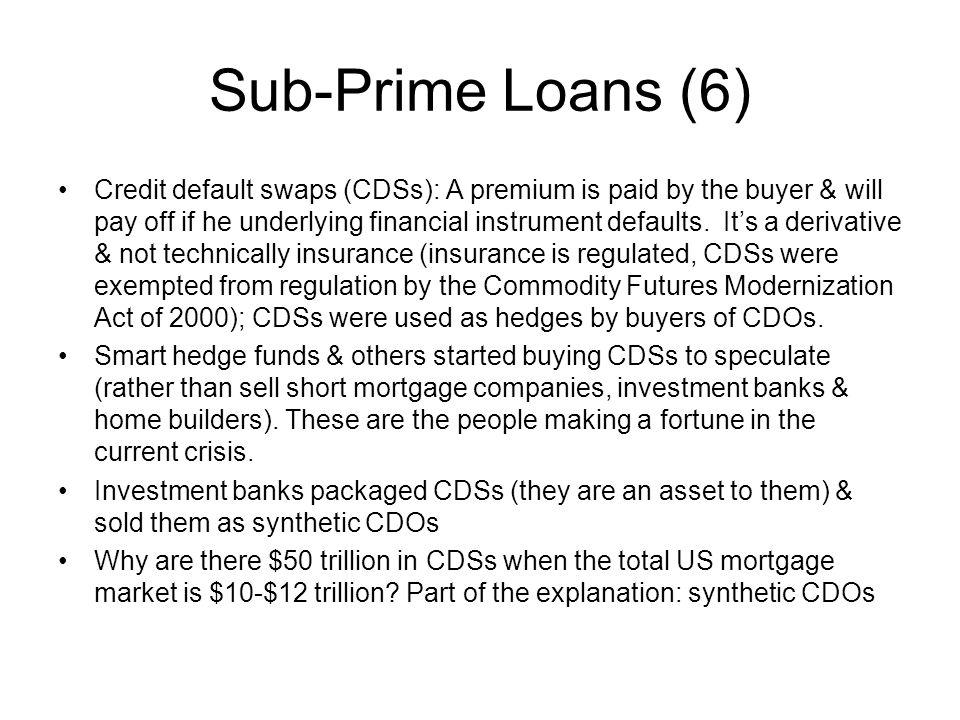 Sub-Prime Loans (6)